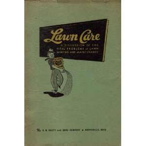 Lawn Care O. M. Scott and Sons Company (A Discussion of