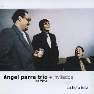 La Hora Feliz En Vivo Angel Trio + Invitados Parra Music
