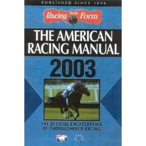 American Racing Manual 2003 (9780972640190): Steve Davidowitz: Books