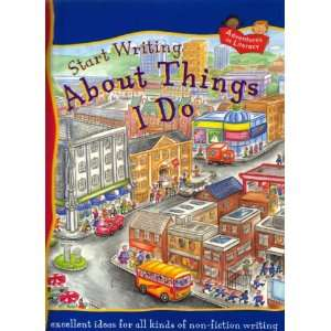 About Things I Do (Start Writing) (9781841382425): Penny King: Books