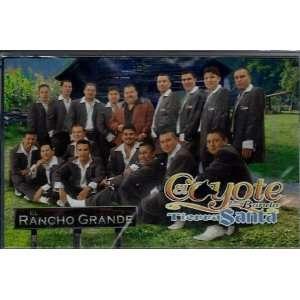 Rancho Grande Coyote Y Su Banda Tierra Blanca Music