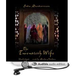 Wife (Audible Audio Edition) Indu Sundaresan, Sneha Mathan Books