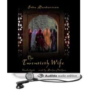 Wife (Audible Audio Edition) Indu Sundaresan, Sneha Mathan Books