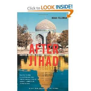 After Jihad: America and the Struggle for Islamic