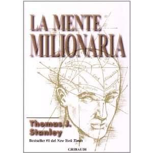 La mente milionaria (9788863660098): Thomas J. Stanley: Books