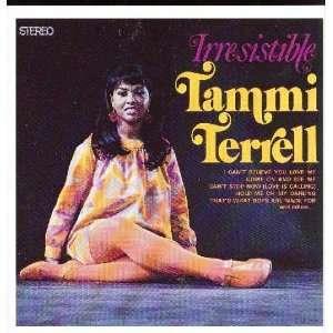 Irresistible: Tammi Terrell: Music