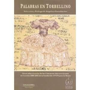 Palabras En Torbellino: Obras Seleccionadas de Los Concursos