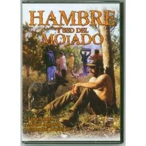 Hambre Y Sed Del Mojado: Lina Santos, Mario Almada: Movies & TV