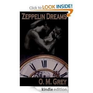 Zeppelin Dreams (Short Story): O. M. Grey:  Kindle Store