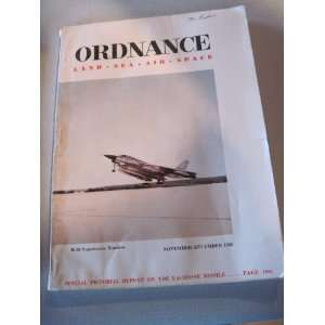 ORDNANCE LAND SEA AIR SPACE MAGAZINE NOV/DEC 1958 (VOL