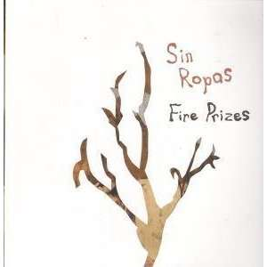 FIRE PRIZES LP (VINYL) US SHRUG 2005: SIN ROPAS: Music