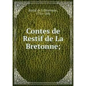 de Restif de La Bretonne; 1734 1806 Restif de la Bretonne Books