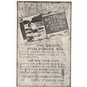 1903 Ad Bristol Steel Fishing Rod Pole Horton Co. Conn