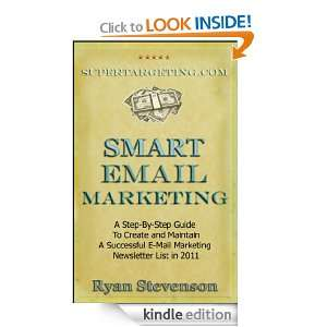 Smart Email Newsletter Marketing: Ryan Stevenson:  Kindle