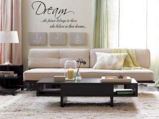 BELIEVE IN DREAMS Home Bedroom Vinyl Wall Art Decal