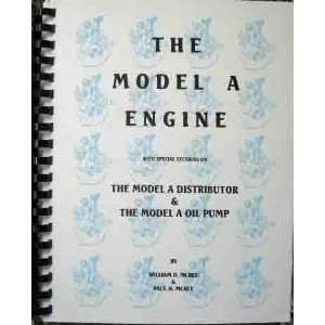 : FORD MODEL A ENGINE REPAIR GUIDE PLUS DISTRIBUTOR & OIL PUMP: Books