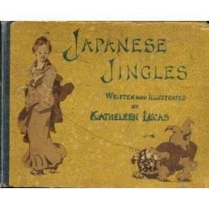 Japanese Jingles: Katheleen Lucas:  Books