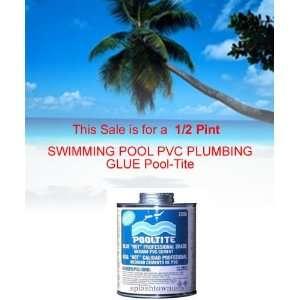 SWIMMING POOL PVC PLUMBING GLUE (1/2 PINT) Pool Tite