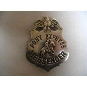 Pony Express Messenger Obsolete Old West Police Badge Star