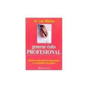 Generar exito profesional/ Gaining Professional Success