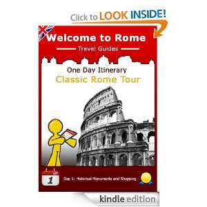 One Day Itinerary Classic Rome Tour (Welcome to Rome Travel Guides