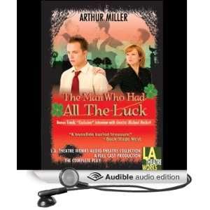 the Luck (Dramatized) (Audible Audio Edition) Arthur Miller Books