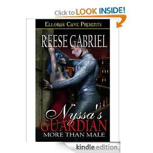 Nyssas Guardian (More Than Male, Book One) Reese Gabriel