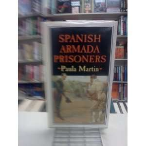 : Spanish Armada Prisoners: The Story of Nuestra Senora del Rosario