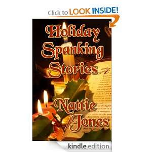 Holiday Spanking Stories: Nattie Jones:  Kindle Store