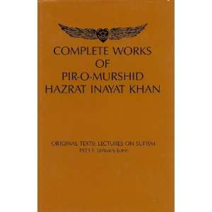 Complete Works of Pir O Murshid Hazrat Inayat Khan