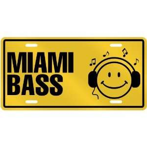 NEW  SMILE    I LISTEN MIAMI BASS  LICENSE PLATE SIGN