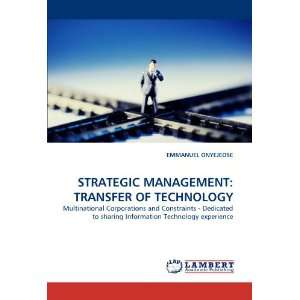 STRATEGIC MANAGEMENT TRANSFER OF TECHNOLOGY