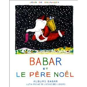 Babar Et Le Pere Noel (Lutin poche) (French Edition
