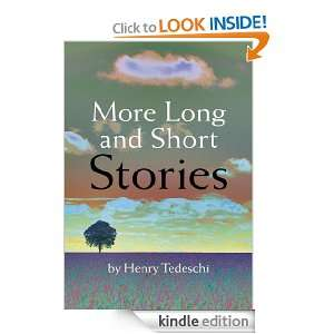 More Long and Short Stories Henry Tedeschi  Kindle Store
