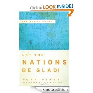 Let the Nations Be Glad DVD Study Guide John Piper