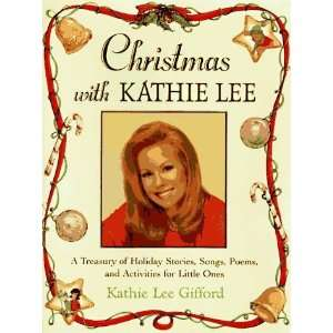 Christmas with Kathie Lee [Hardcover]: Kathie Lee Gifford: Books