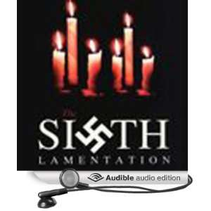 The Sixth Lamentation (Audible Audio Edition) William