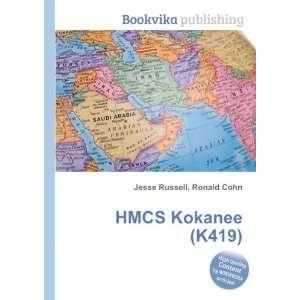 HMCS Kokanee (K419) Ronald Cohn Jesse Russell Books