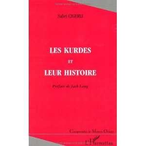 Les Kurdes et leur histoire (Collection Comprendre le