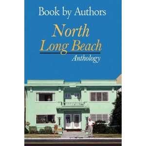 North Long Beach Anthology (9780557136476) Rachel Potucek Books