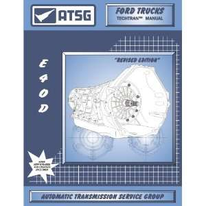 Transmission Manual E4OD Automatic Transmission Service Group Books