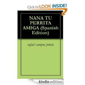 NANA TU PERRITA AMIGA (Spanish Edition) rafael campos prieto