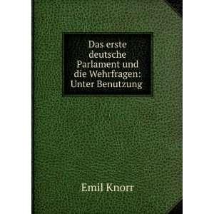 Das erste deutsche Parlament und die Wehrfragen Unter