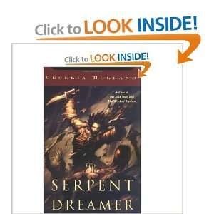 The Serpent Dreamer (Tom Doherty Associates Book) Cecelia Holland