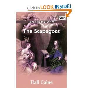 The Scapegoat (9788132045885) Hall Caine Books