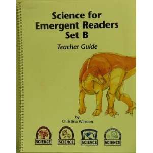 Science For Emergent Readers. Set B. Teacher Guide. Books