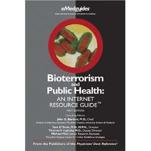 BIOTERRORISM AND PUBLIC HEALTH AN INTERNET RESOURCE GUIDE