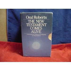 The New Testament Comes Alive A Personal New Testament Commentary