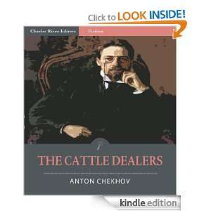 The Cattle Dealers (Illustrated) Anton Chekhov, Charles River Editors