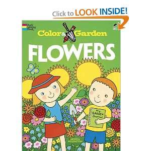 Color & Garden FLOWERS (Dover Coloring Books